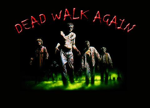 dead walk again