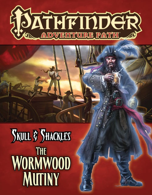 Pathfinder: Skull Shackles - The Wormwood Mutiny