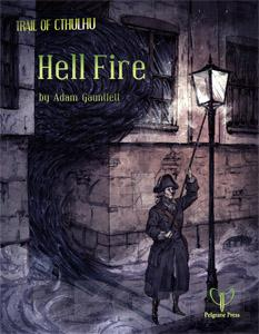 Trail of Cthulhu: Hell Fire