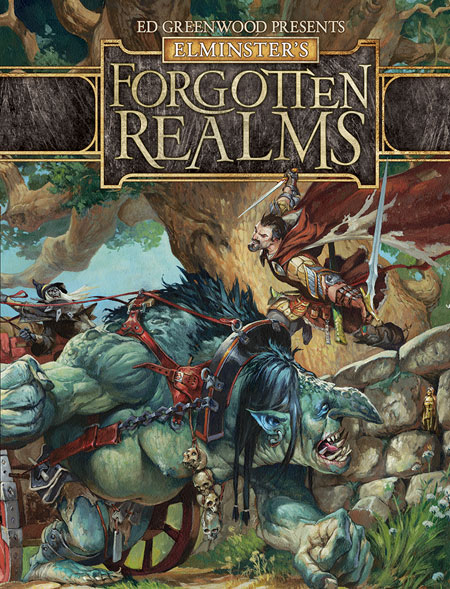 Ed Greenwood Presents Elminster's Forgotten Realm