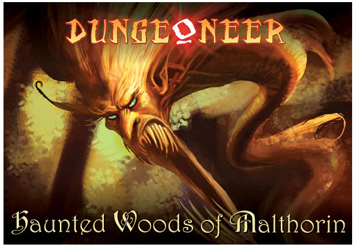 Dungeoneer: Haunted Woods of Malthorin