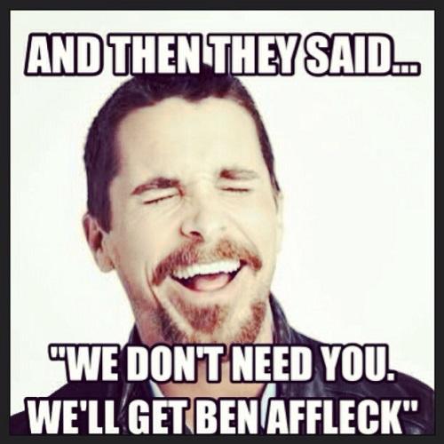 """Ai eles disseram: """"Não precisamos de você. Vamos pegar o Ben Affleck"""""""