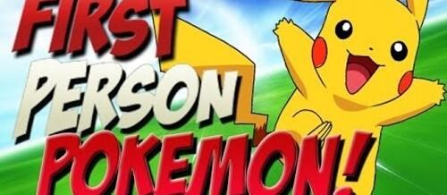 Pokémon em Primeira Pessoa