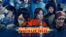 Pandemic Survival – Torneio Regional